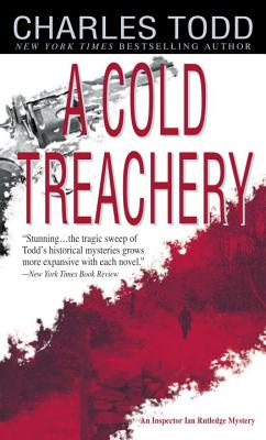 A Cold Treachery By Todd, Charles