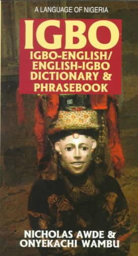 Igbo-English English-Igbo Dictionary and Phrasebook By Awde, Nicholas